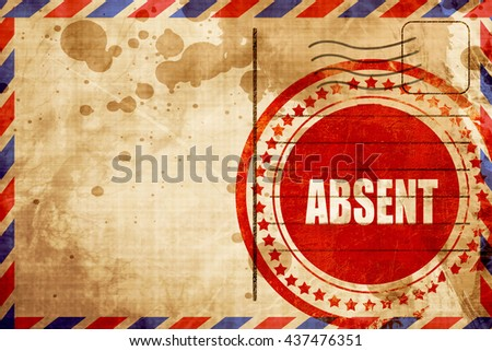 absent - stock photo