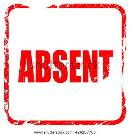 absent, red rubber stamp with grunge edges - stock photo