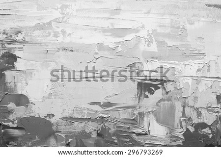 Abstract art. Grunge background. Oil painting on canvas. Black and white texture. Fragment of artwork. Spots of oil paint. Brushstrokes of paint. Modern art. Contemporary art. - stock photo