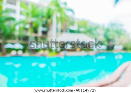 Abstract blur outdoor swimming pool for vacation background - Filter Effect