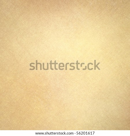 Abstract Brown Background Or Paper Parchment With Soft Texture Tan Cream Colored Wall
