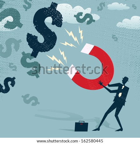 Abstract Businessman catches Dollars with Money Magnet. Great illustration of Retro styled Businessman catching all the money with his giant cash catching Magnet.  - stock photo