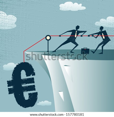 Abstract Businessmen work together to save the money. Great illustration of Retro styled Businessman standing on the cliffs saving the money by pulling up the Euro.