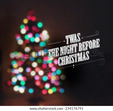 abstract christmas tree lights/ background/twas the night before christmas - stock photo