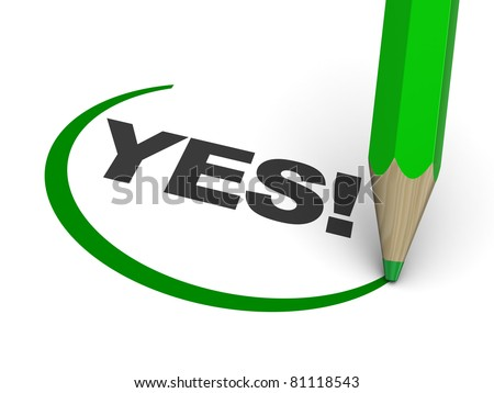 abstract 3d illustration of text 'yes!' with pencil - stock photo