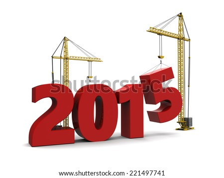 abstract 3d illustration of 2015 year sign built by cranes - stock photo