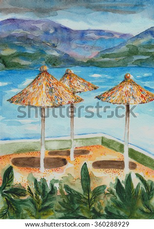 Abstract illustration. Watercolor. Beach umbrellas made of hay, on the shores of Turkey, opposite the mountain.It is drawn with a brush and paints.
