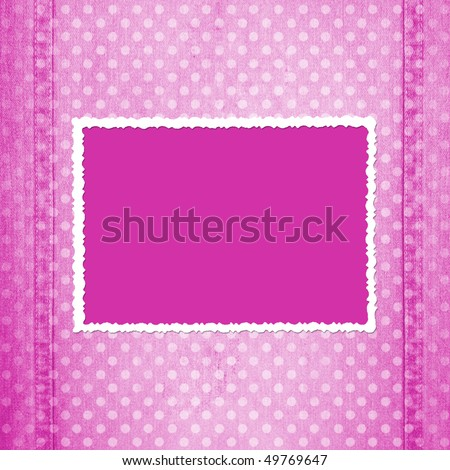 Abstract pink jeans background with fretted frame