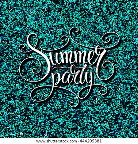 Abstract summer party design. Graphic elements: blue (water color) glitter texture and vintage style art. Perfect for pool or beach party poster, invitation, advertising. Raster copy of vector file. - stock photo