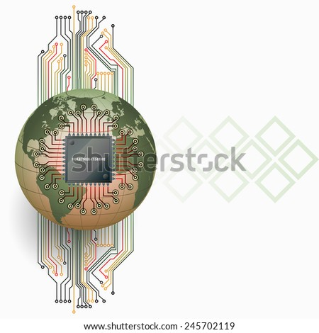 Abstract technology background; Electronic Chip connected with Earth globe and in background electronic circuits as symbol of technology.  - stock photo