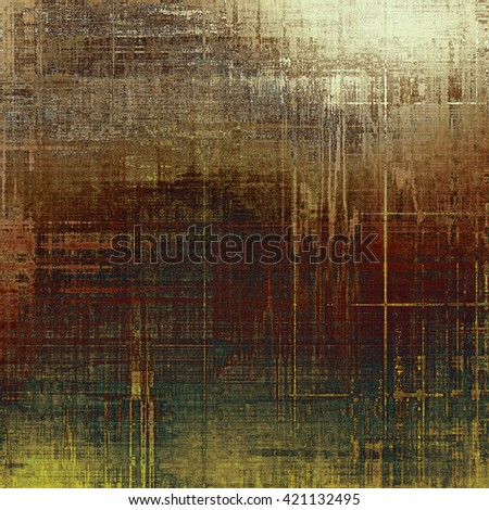 Abstract vintage background with faded grungy texture. Aged backdrop with different color patterns: yellow (beige); brown; green; gray - stock photo