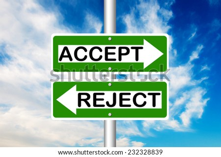 Accept and Reject two way road sign with a blue sky in a background - stock photo