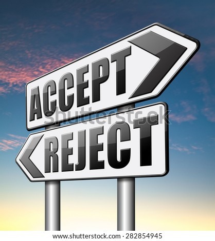 accept reject approve or decline