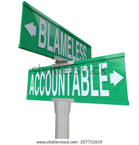 Accountable and Blameless words on two green road or street signs at an intersection showing the choice between taking or shirking responsibility