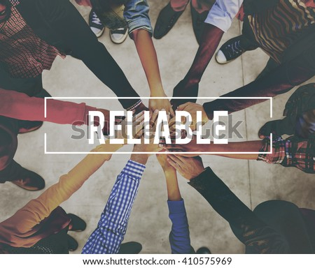 accuracy, commitment, dependable, efficiency, honesty, integrity, quality, reliability, reliable, rely, responsible, trust, trustworthy, trusty, word - stock photo