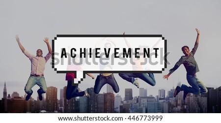 Achievement Accomplishment Goal Aspirations Success Concept - stock photo