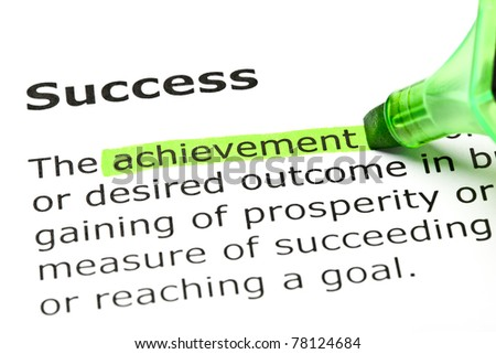 Achievement highlighted in green, under the heading Success. - stock photo