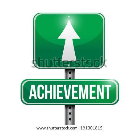 achievement street sign illustration design over a white background - stock photo