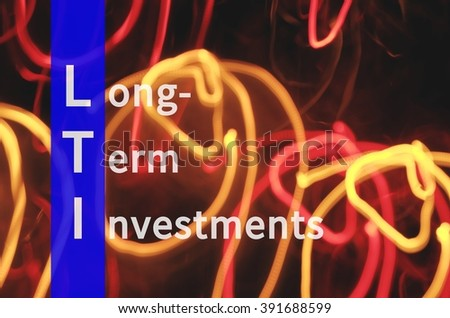 Acronym LTI as Long Term Investments.
