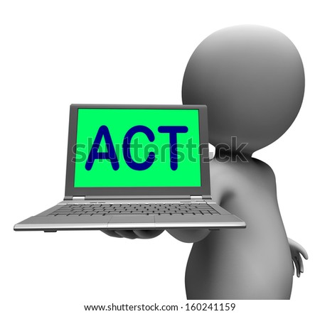 Act Laptop Character Showing Motivation Inspire Or Performing