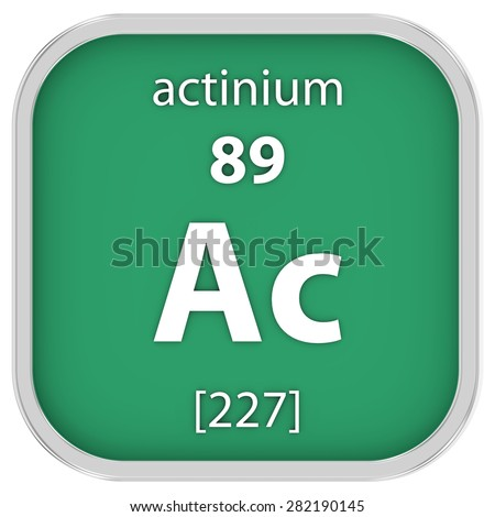 Actinium material on the periodic table. Part of a series. - stock photo
