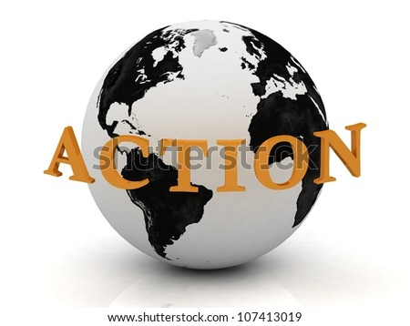 ACTION, abstraction inscription around earth on a white background
