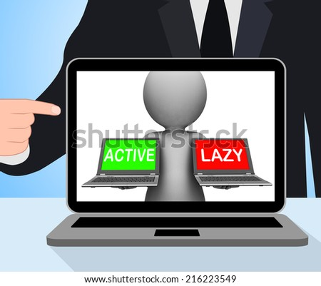 Active Lazy Laptops Displaying Action Or Inaction