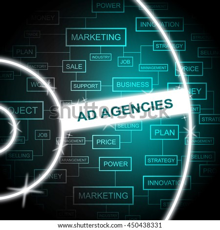Ad Agencies Indicating Company Promotion And Adverts - stock photo