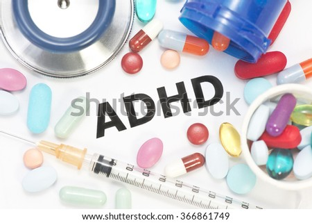 ADHD concept photo with stethoscope and medication. - stock photo
