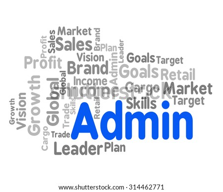 Admin Word Representing Administrate Wordcloud And Direction