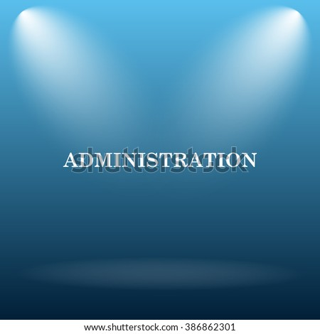 Administration icon. Internet button on blue background.   - stock photo