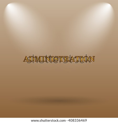 Administration icon. Internet button on brown background.