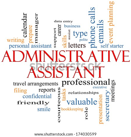 Awesome Administrative Assistant Word Cloud Concept With Great Terms Such As  Professional, Secretary, Executive And Idea Administrative Assistant