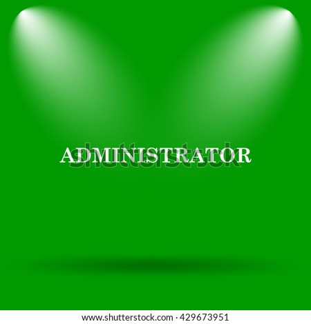 Administrator icon. Internet button on green background.
