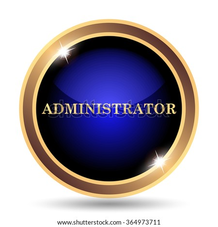 Administrator icon. Internet button on white background.  - stock photo
