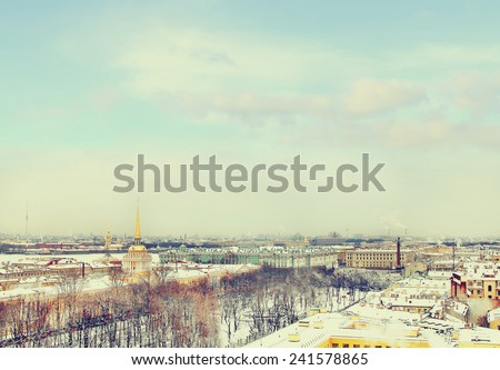 Admiralty , Hermitage , Peter and Paul Fortress in winter. View from St. Isaac's Cathedral, St. Petersburg, Russia. Vintage picture - stock photo
