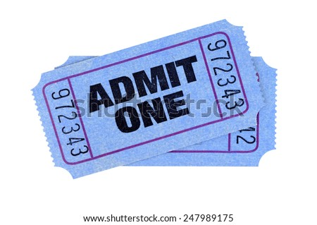 Admit one ticket : blue movie or theater tickets, isolated.