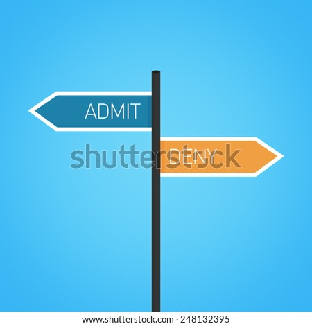 Admit vs deny choice road sign concept, flat design - stock photo