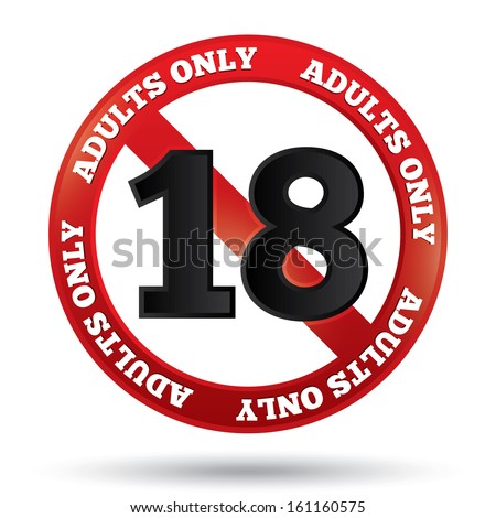 Adults only content sign. Sticker. Age limit icon. Prohibition sign. Under eighteen sign isolated on white. - stock photo