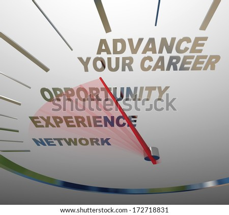 Advance Your Career Speedometer Raise Promotion Job Opportunity - stock photo
