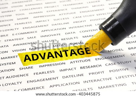 Advantage message highlighted with marker on paper of other related words. For direction of business strategy success concept - stock photo