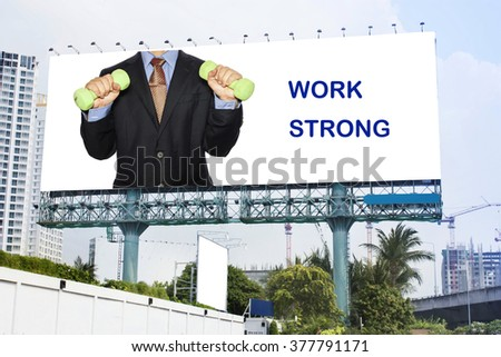 Advertisement business man show strong to work - stock photo