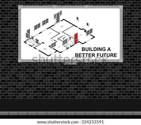 Advertising board on brick wall advertising new build residential houses with building a better future message, white background - stock photo