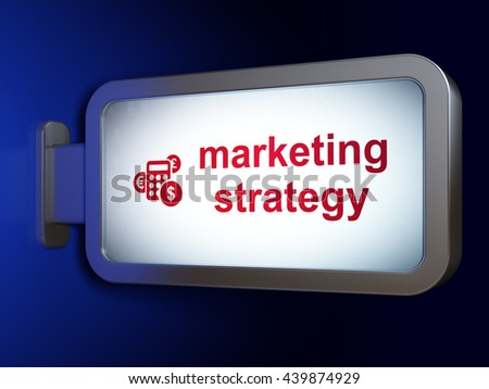 Advertising concept: Marketing Strategy and Calculator on advertising billboard background, 3D rendering - stock photo