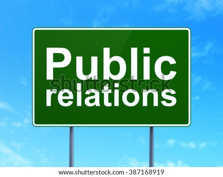 Advertising concept: Public Relations on road sign background - stock photo