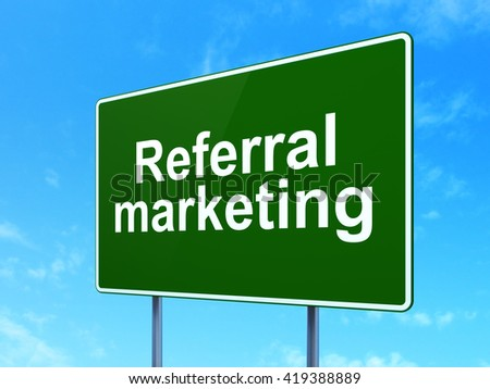Advertising concept: Referral Marketing on green road highway sign, clear blue sky background, 3D rendering - stock photo