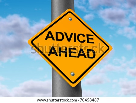 advice ahead helpful information service financial guidance strategy planning road street sign