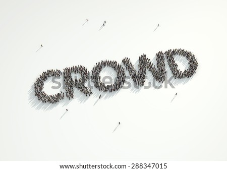 Aerial shot of a crowd of people forming the word 'Crowd'. Concept for crowd funding platforms or projects that are supported financially by crowd funded websites.