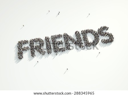 Aerial shot of a crowd of people forming the word 'Friends'. Concept for how people follow each other on social networks and social media channels, websites, chat rooms and news groups. - stock photo