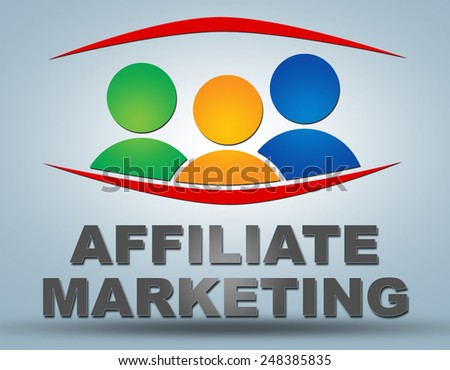 Affiliate Marketing - communication concept with sign and text - stock photo
